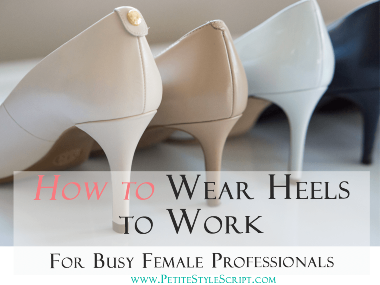 Petite fashion & style | How to Wear Heels to Work | Pedag Princess Insole | Click to read more! | Busy Female Professionals | Standing all day | Comfortable heels | Michael Kors Flex Round Toe Heel Pump | M. Gemi Proprio Heel | Cole Haan Kelsey Bow Detail Pump