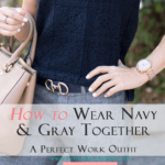 How to Wear Navy & Gray Together for Work