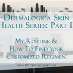 Dermalogica Skin Health Series: Part II