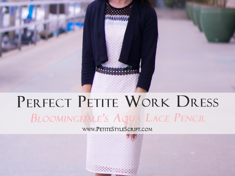 Perfect Petite Work Dress: Bloomingdale's Aqua Lace Pencil Dress Review | M. Gemi Proprio Heels | Ann Taylor Cropped Cardigan |5 Reasons & How to Style for Work