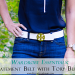 Wardrobe Essentials: Statement Belt with Tory Burch
