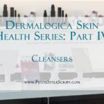 Dermalogica Skin Health Series | Cleansers