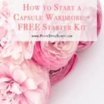 How to Start a Capsule Wardrobe | Starter Kit + Shopping List