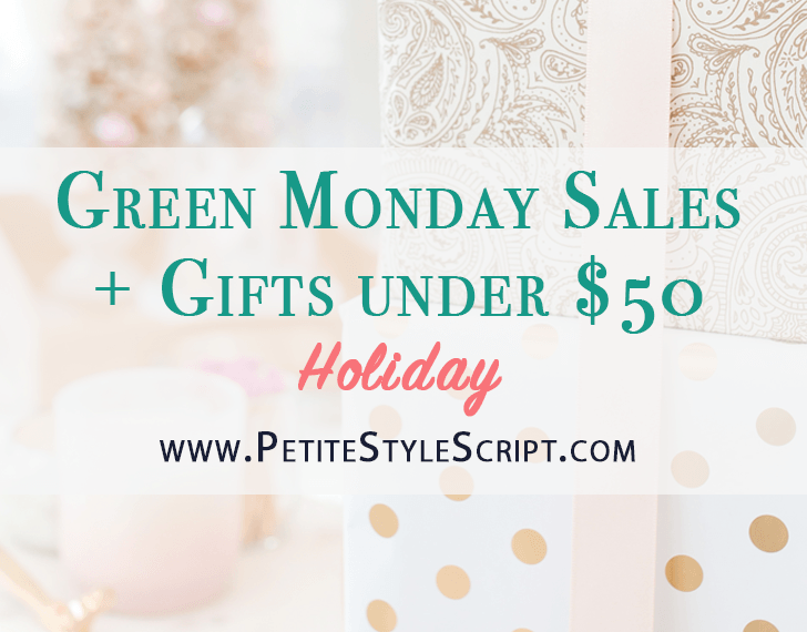 Green Monday Sales | Gifts under $50 | Best holiday gift guide | Best holiday sales | Petite fashion style blog | Stocking stuffers | Last minute gifts | Nordstrom sales | Express fashion | Madewell tees | J. Crew sales
