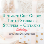 Gift Guide: Top 10 Stocking Stuffers + Giveaway
